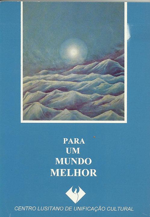 Para um Mundo Melhor de José Manuel Anacleto