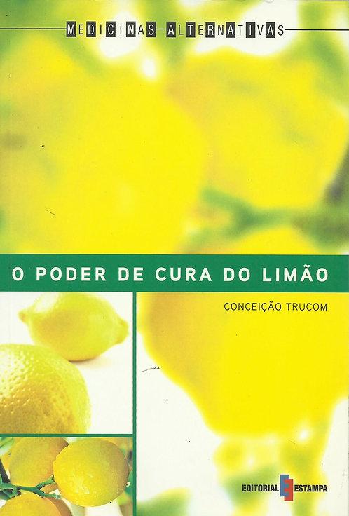 O Poder de Cura do Limão de Conceição Trucom