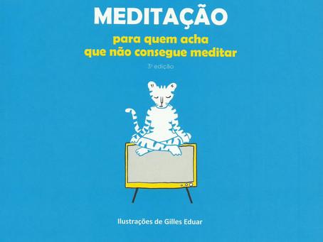 Meditação para quem acha que não consegue meditar de Sandro Bosco