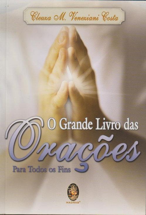 O Grande Livro das Orações para Todos os Fins de Cleuza M. Veneziani Costa