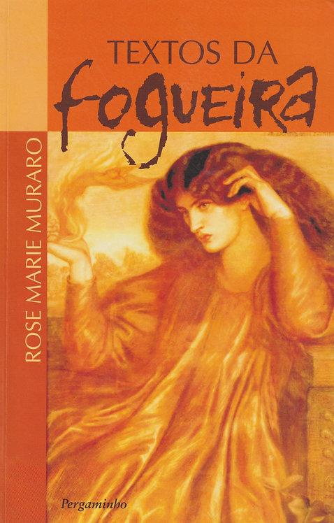 Textos da Fogueira de Rose Marie Muraro