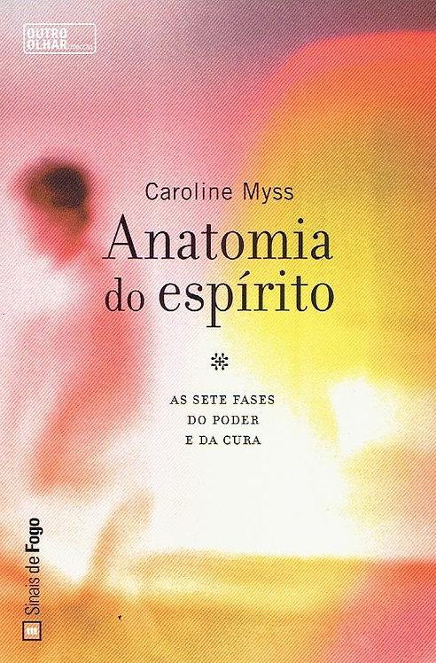 Anatomia do Espírito de Caroline Myss