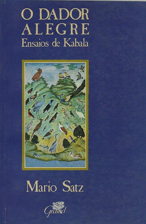 O Dador Alegre, Ensaios de Kabala de Mario Satz