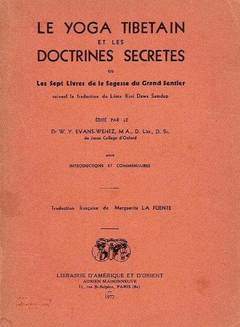 Le Yoga tibétain et les Doctrines Secrètes de Lama Kazi Dawa-Samdup