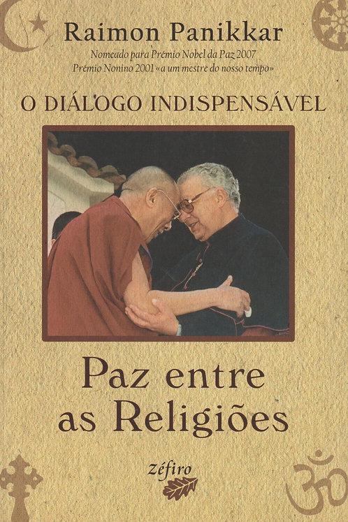 Diálogo indispensável de Ramon Panikkar