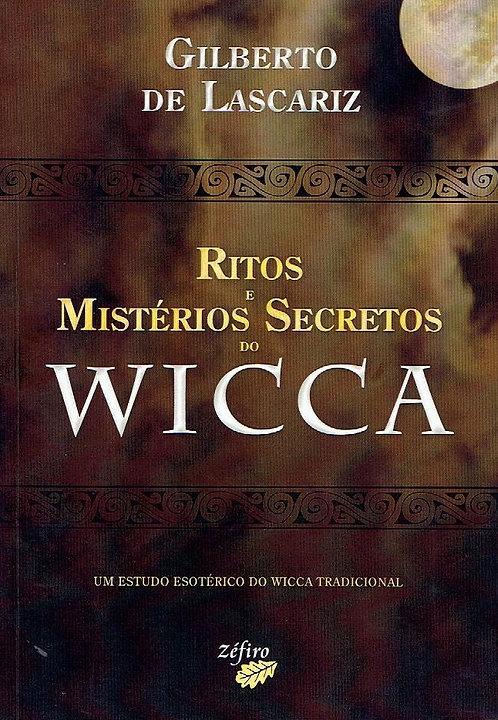 Ritos e Mistérios Secretos do Wicca de Gilberto de Lascariz