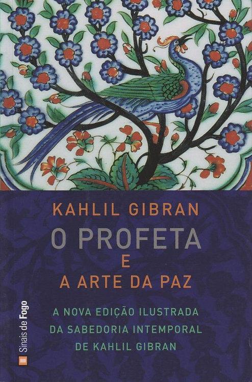 O Profeta e a Arte da Paz de Kahlil Gibran
