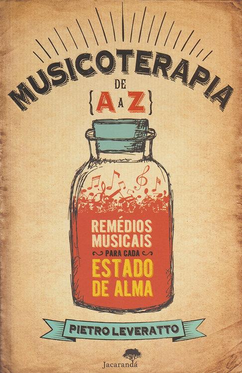 Musicoterapia de A a Z de Pietro Leveratto