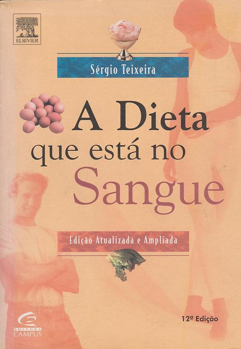 A Dieta que Está no Sangue de Sérgio Teixeira