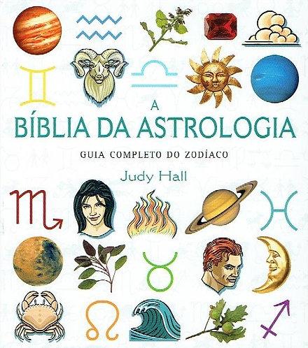 A Bíblia da Astrologia de de Judy Hall