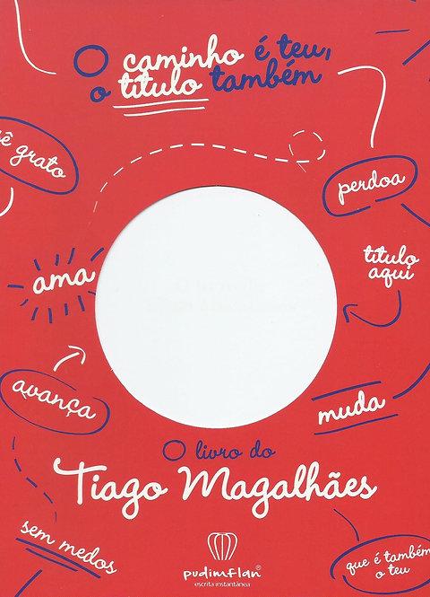 O Livro do Tiago Magalhães
