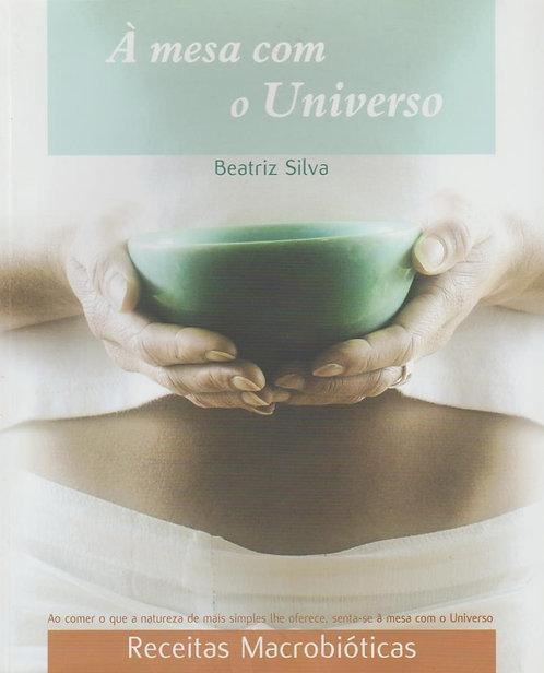 Á Mesa com o Universo de Beatriz Silva
