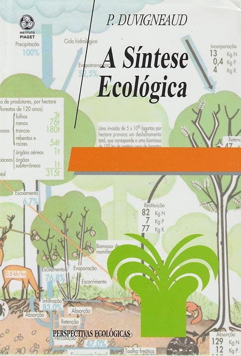 A Síntese Ecológica de P. Duvigneaud