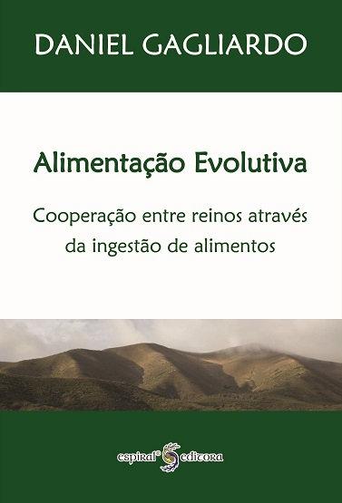 Alimentação Evolutiva de Daniel Gagliardo