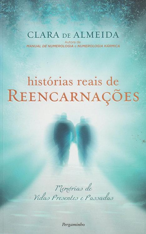 Histórias Reais de Reencarnações de Clara de Almeida