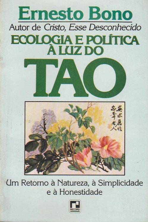 Ecologia e Política à Luz do Tao de Ernesto Bono