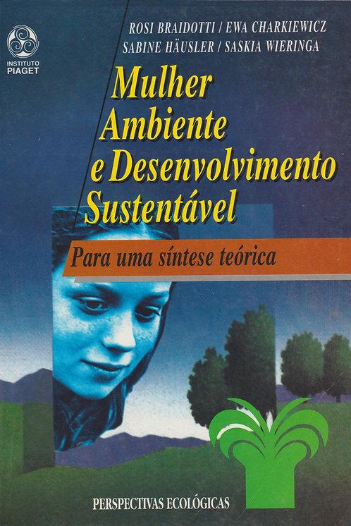 Mulher Ambiente e Desenvolvimento Sustentável de Rosi Braidotti