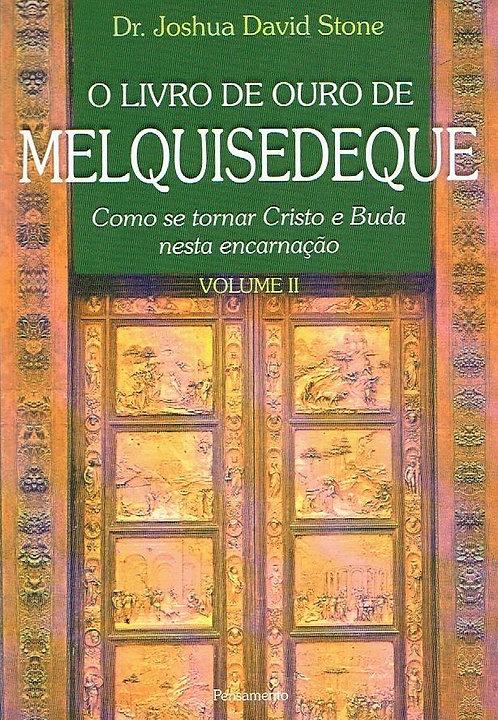 O Livro de Ouro de Melquisedeque - Vol. II
