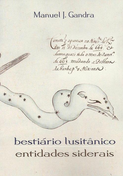 Bestiário Lusitânico, Entidades Siderais de Manuel J. Gandra