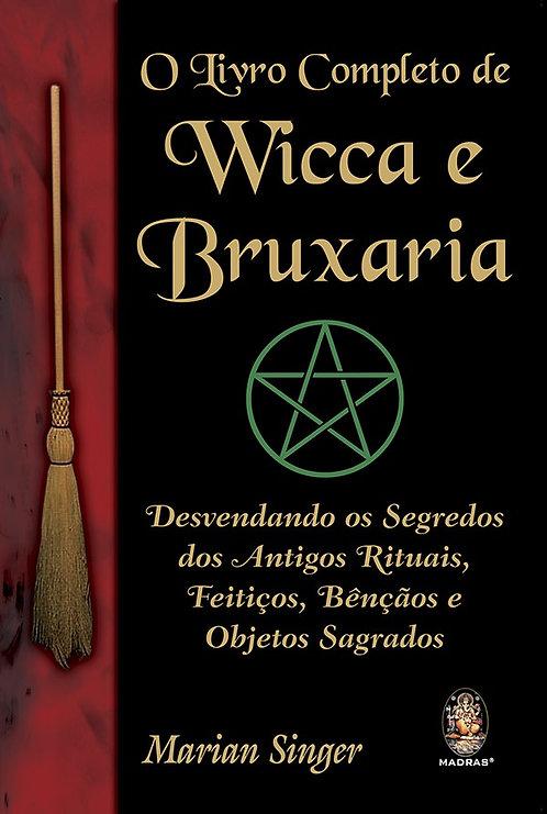 O Livro Completo de Wicca e Bruxaria de Marian Singer