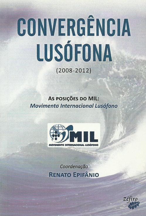 Convergência Lusófona de Renato Epifânio