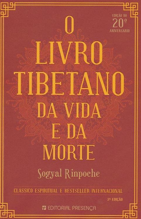 O Livro Tibetano da Vida e da Morte de Sogyal Rinpoche;