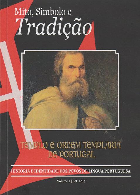 Mito, Símbolo e Tradição: Templo e Ordem Templária de Portugal de Manuel Gandra