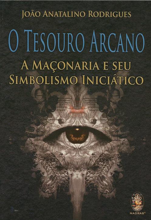 O tesouro arcano de  João Anatalino Rodrigues