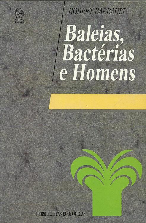 Baleias, Bactérias e Homens de Robert Barbault