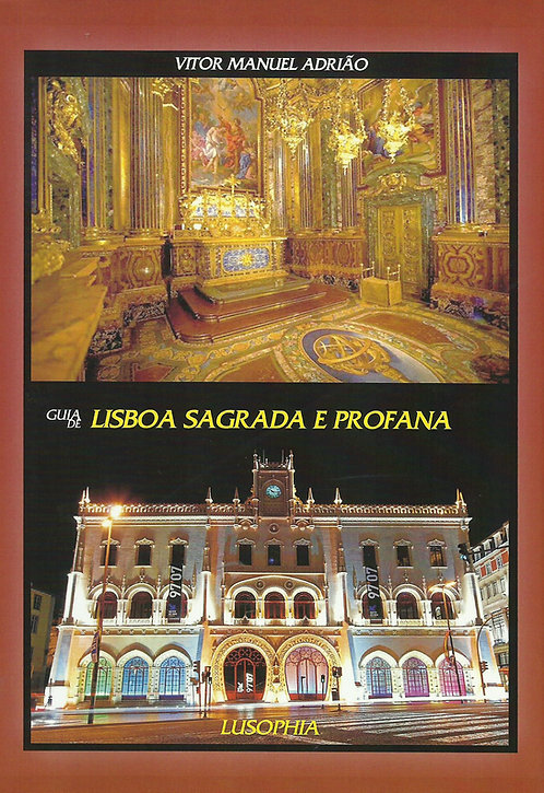 Guia de Lisboa Sagrada e Profana de Vitor Manuel Adrião