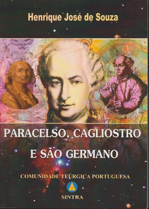 Paracelso, Cagliostro e São Germano de Henrique José de Souza