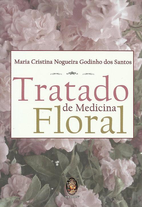 Tratado De Medicina Floral de Maria Cristina Nogueira Godinho Dos Santos