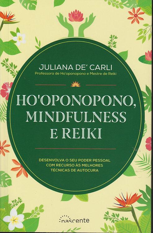 Ho'oponopono, Mindfulness e Reiki de Juliana De' Carli