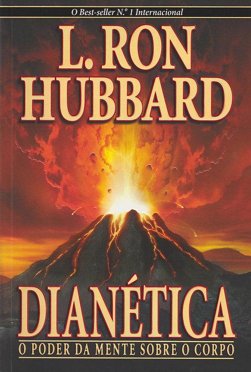 Dianética O Poder da Mente sobre o Corpo de L. Ron Hubbard