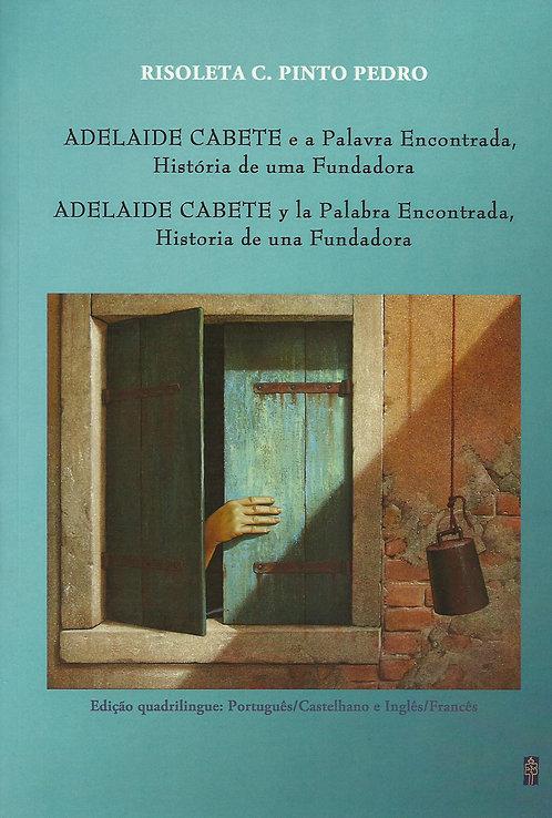 Adelaide Cabete e a Palavra Encontrada de Risoleta C. Pinto Pedro