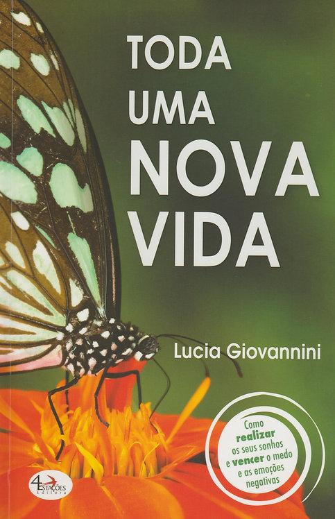 Toda uma Nova Vida de Lucia Giovannini