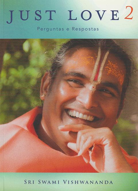 Just Love 2 de Swami Vishwananda