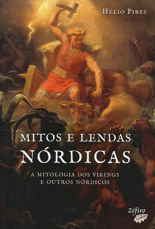 Mitos e Lendas Nórdicas A mitologia dos Vikings e outros Nórdicos de Hélio Pires