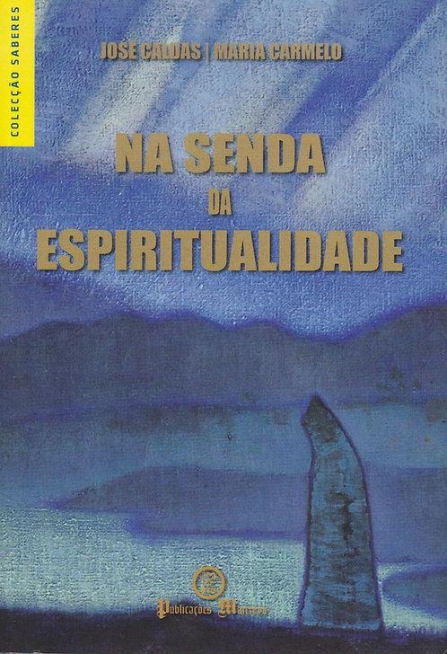 Na Senda da Espiritualidade de Maria Carmelo e José Caldas
