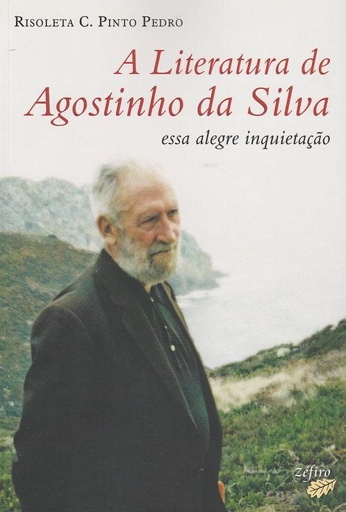 A Literatura de Agostinho da Silva  de Risoleta C. Pinto