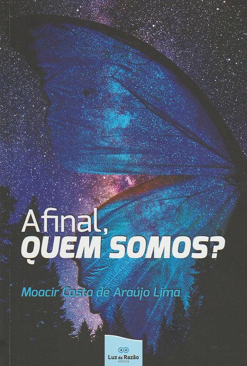 Afinal Quem Somos? de Moacir Lima