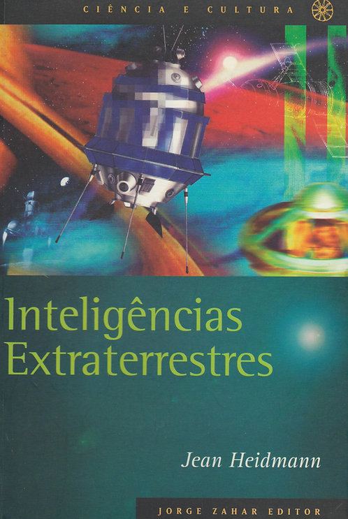 Inteligências Extraterrestres de Jean Heidmann