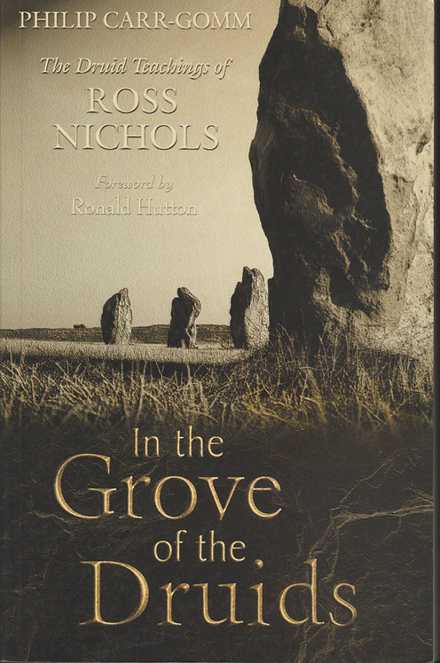 In the Grove of the Druidsde Philip Carr-Gomm