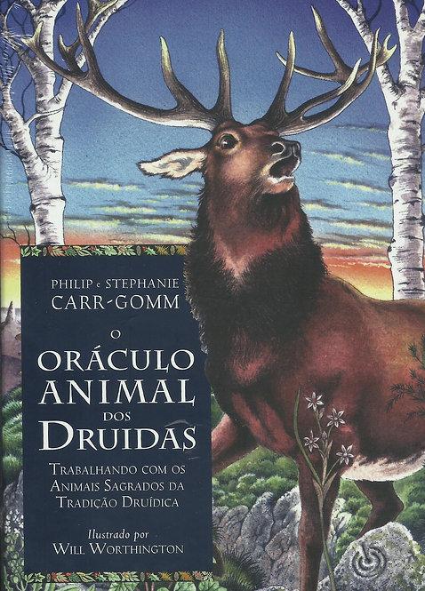 O Oráculo Animal dos Druidas Stephanie Carr-Gomm e Philip Carr-Gomm