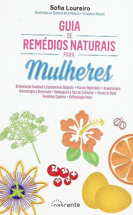 Guia de Remédios Naturais para Mulheres de Sofia Loureiro