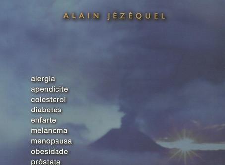 O Que a Doença Diz de Mim de Alain Jézéquel