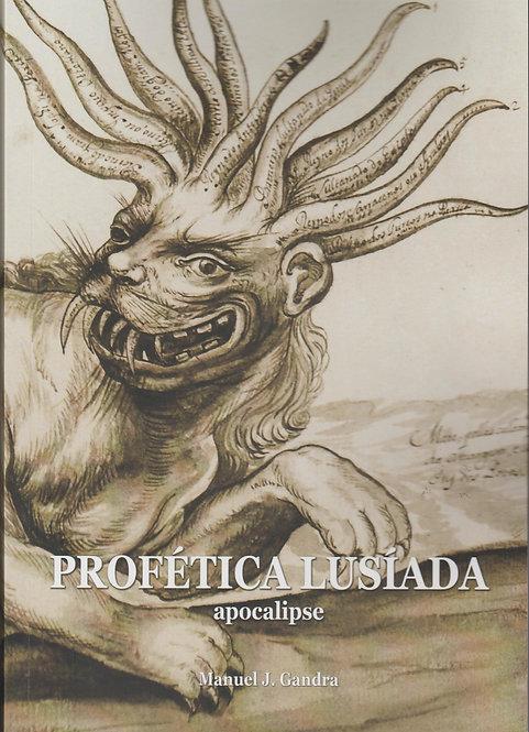 Profética Lusíada, Apocalipse de Manuel Joaquim Gandra