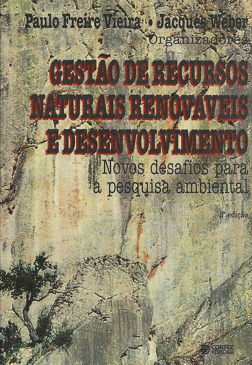 Gestão de Recursos Naturais Renováveis e Desenvolvimento de Paulo Freire Vieira