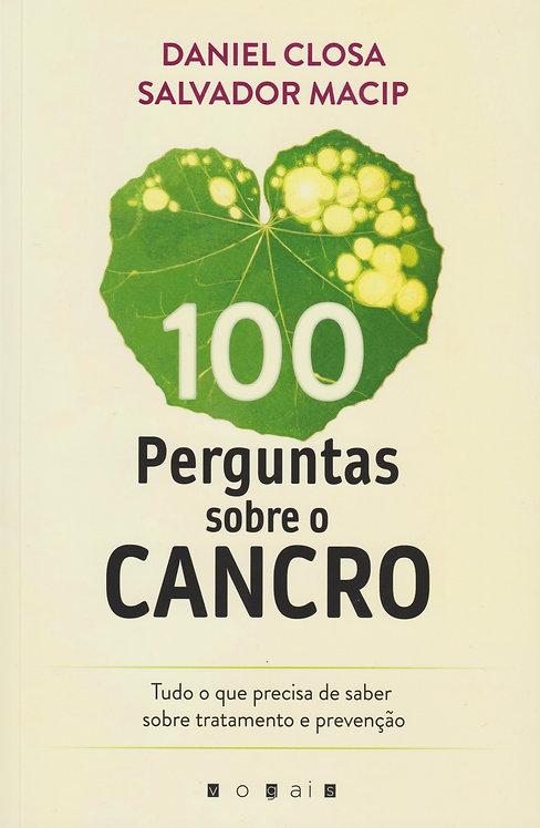 100 Perguntas sobre o Cancro de Daniel Closa e Salvador Macip