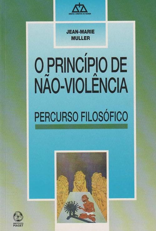 O Princípio da Não Violência de Jean-Marie Muller